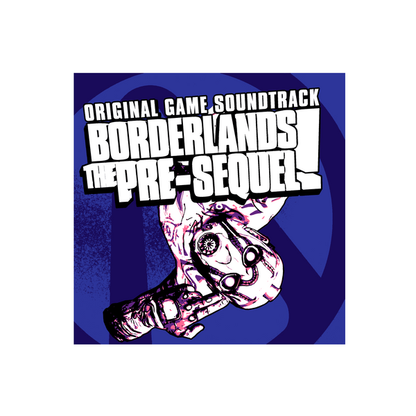 Borderlands: The Pre-Sequel (Original Soundtrack)