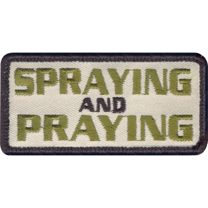 Spraying And Praying Patch with Hook Back