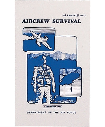 Official Air Force Aircrew Survival Manual AF 64-5