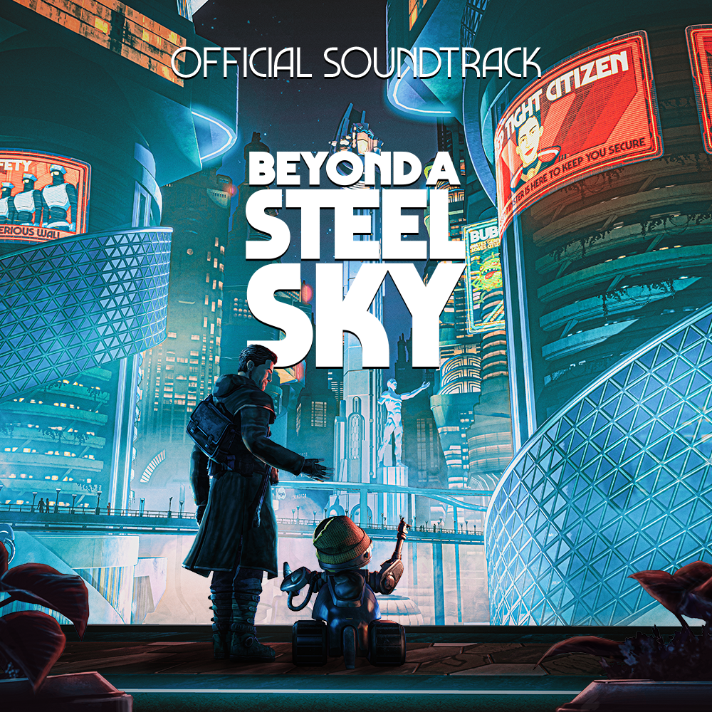 The soundtrack artwork for Beyond a Steel Sky showing a big city