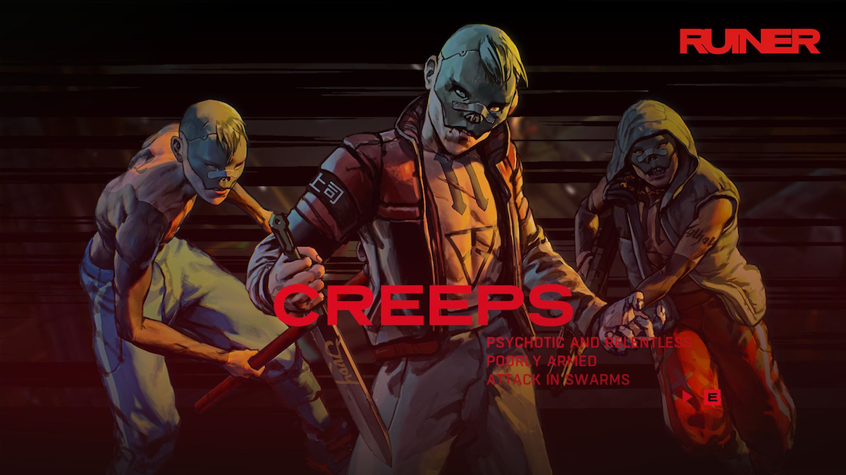 The Creeps from RUINER