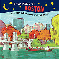 Dreaming of Boston (Board Book)