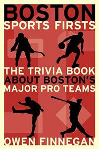 Boston Sports Firsts (paperback)