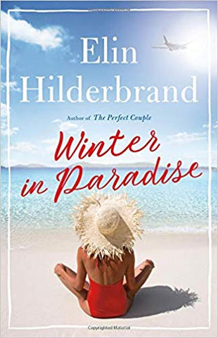 Winter in Paradise Hardcover by Elin Hilderbrand
