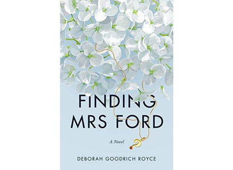 Finding Mrs Ford by Deborah Goodrich Royce