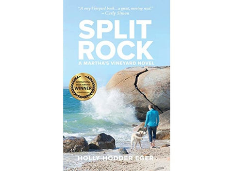 Split Rock: A Martha's Vineyard Novel by Holly Hodder Eger