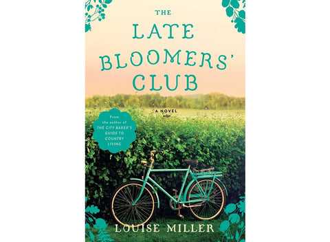 The Late Bloomers Club by Louise Miller