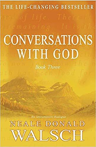 Conversations With God Part 3