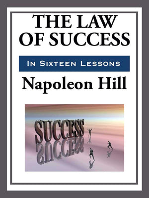 The Laws of Success by Napoleon Hill