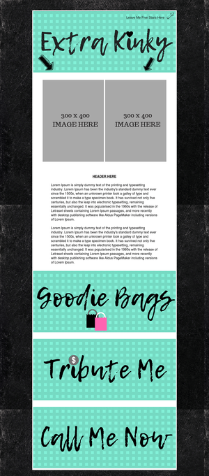 Teal, Black and White Extra Kinky Layout
