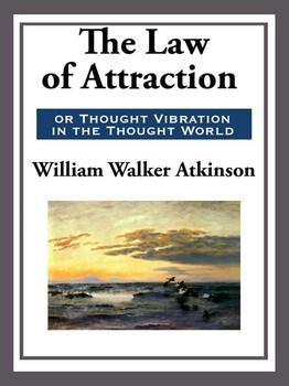 The Law of Attraction in The Thought World