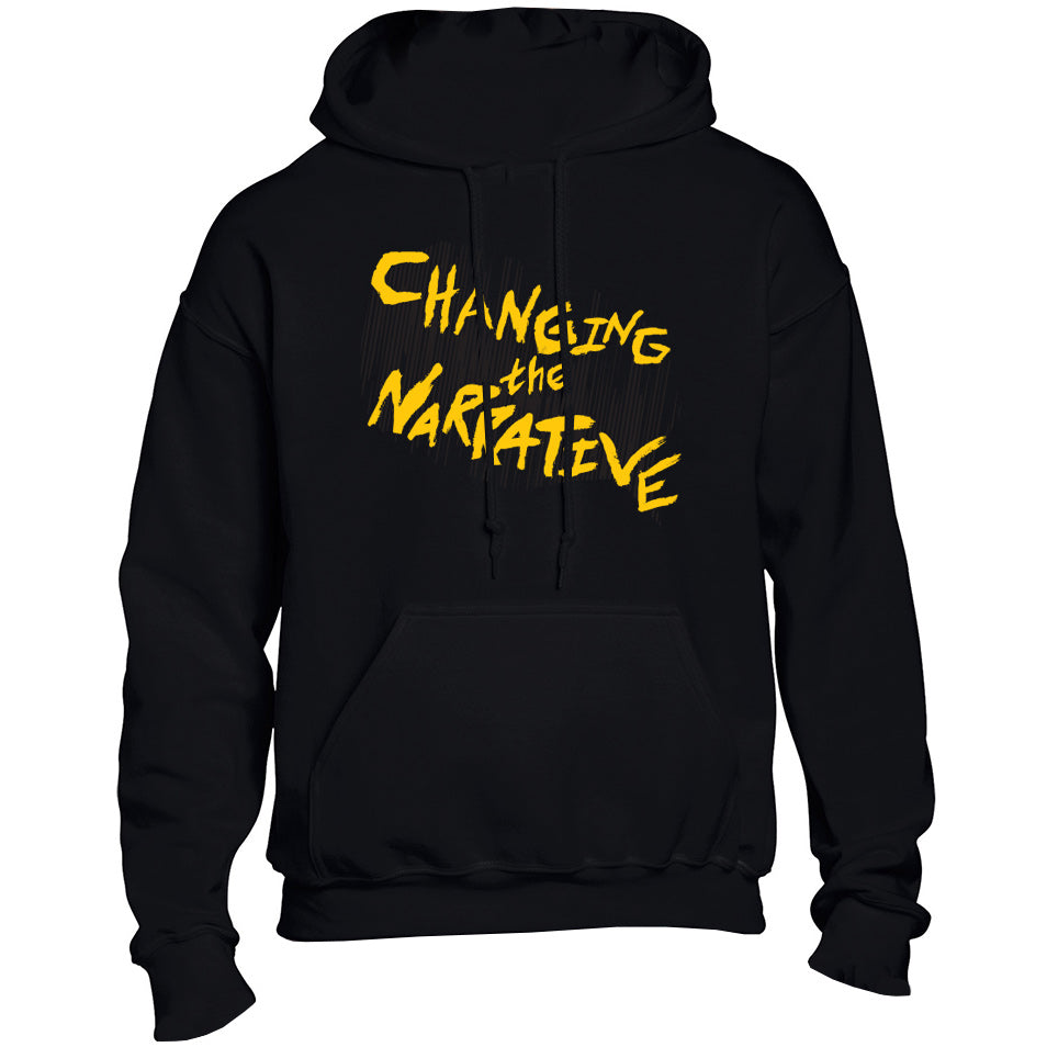 Changing the Narrative Hoodie