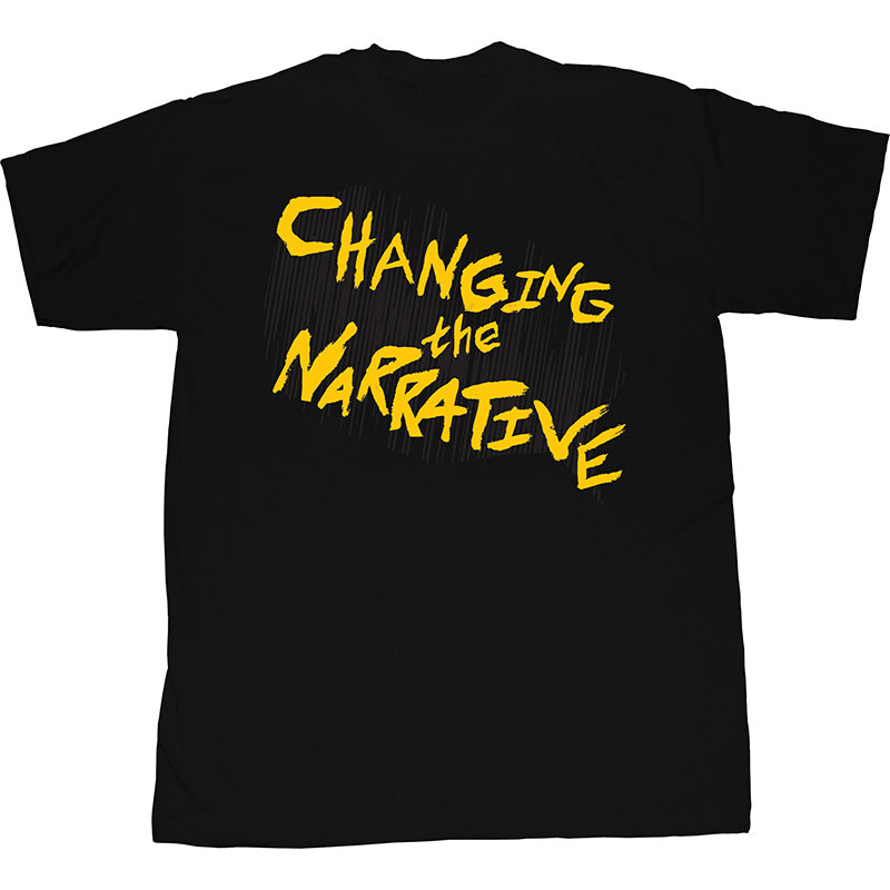 Changing the Narrative T-Shirt