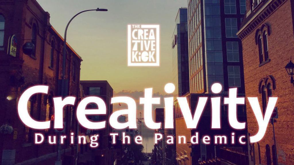 Creativity During The Pandemic