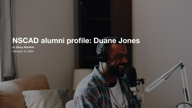 Duane Jones NSCAD alumni profile