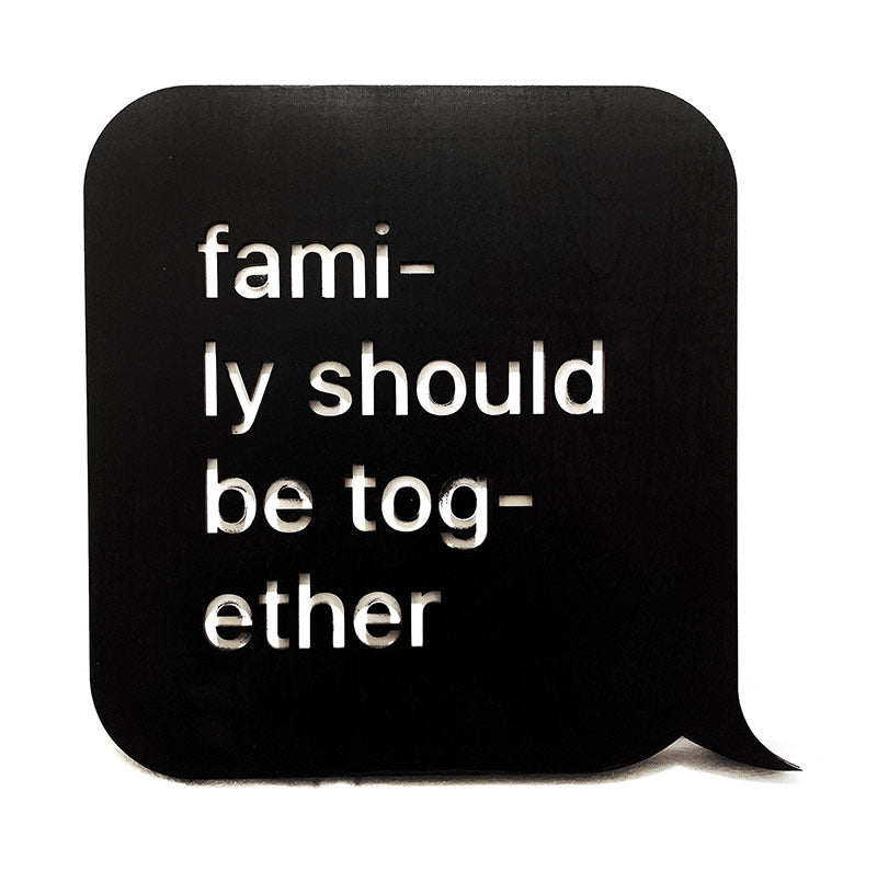 family should be together