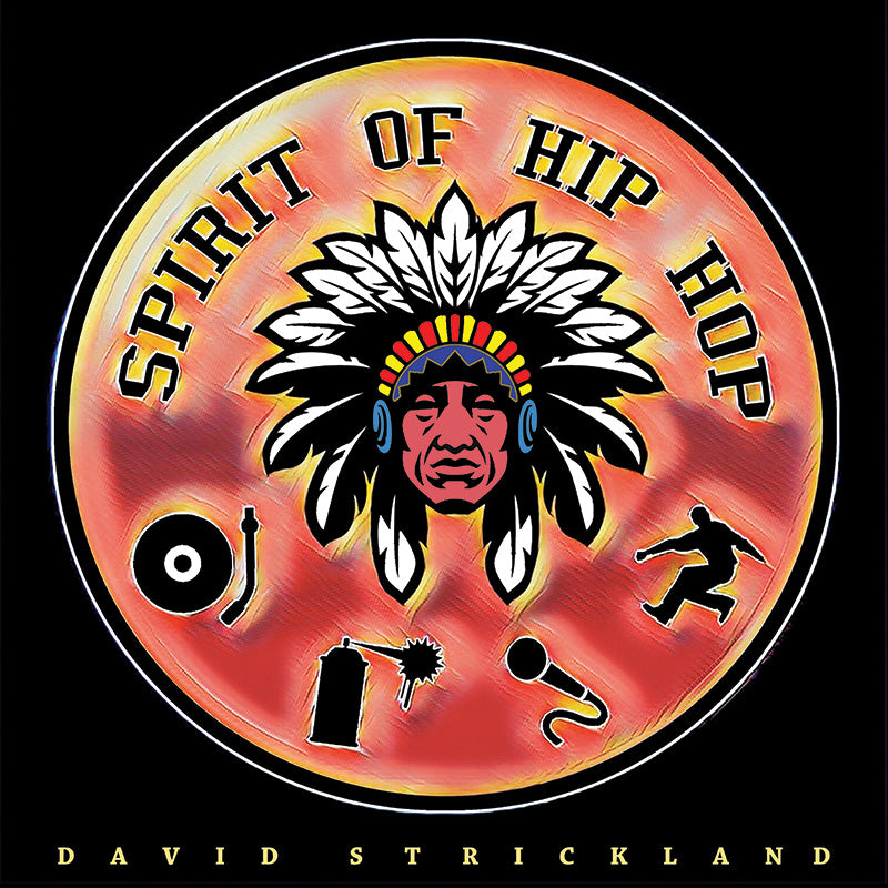 David Strickland, Spirit Of Hip Hop