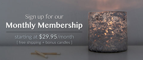 Monthly Candle Memberships