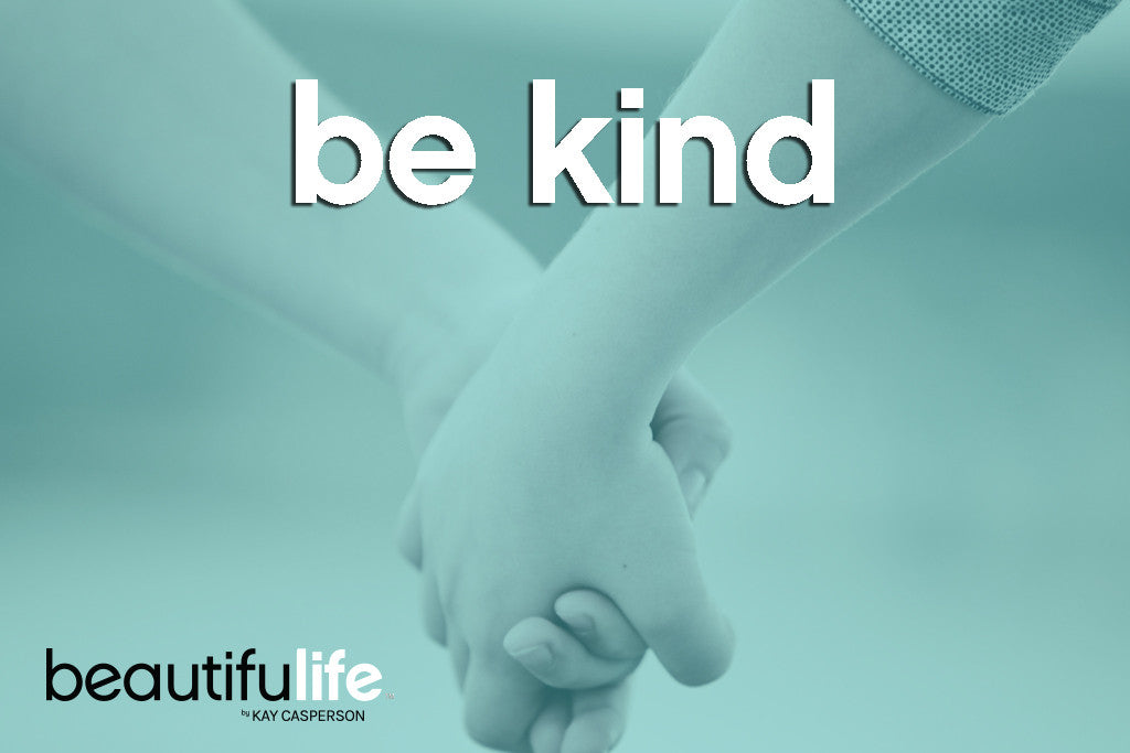 Beautifulife - Be Kind