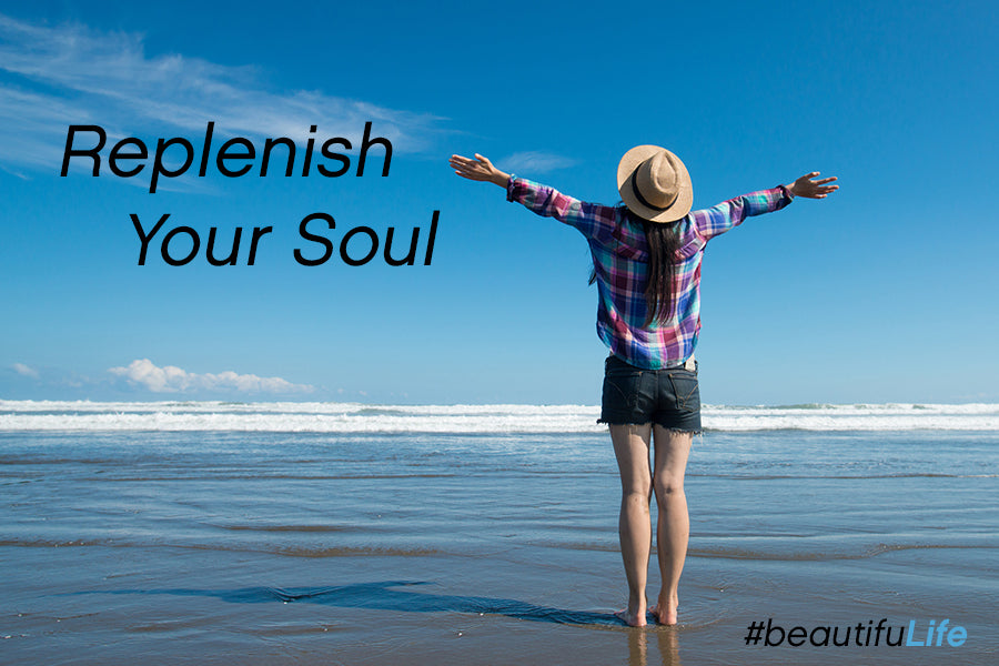 Replenish Your Soul