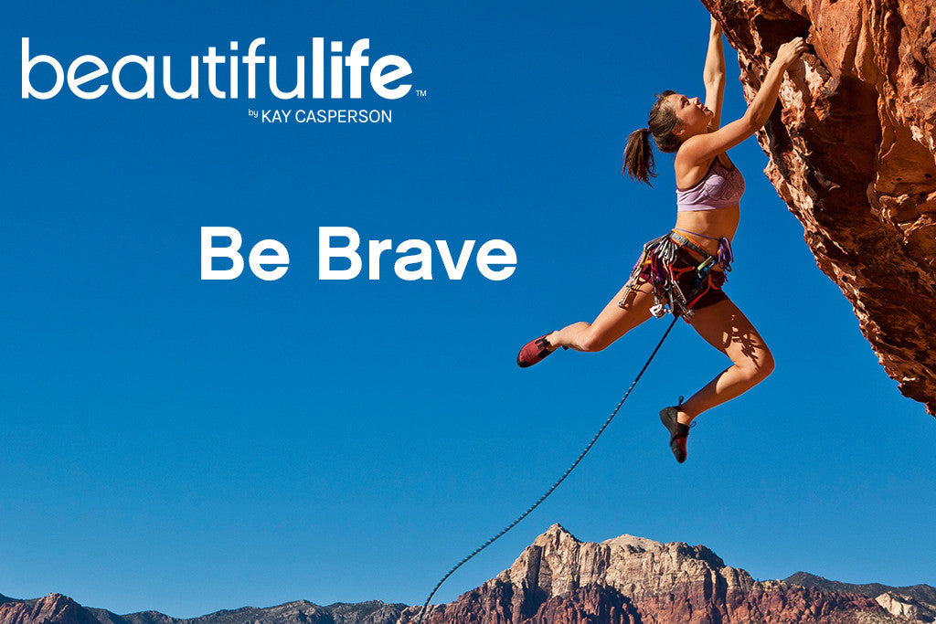 Beautifulife - Be Brave