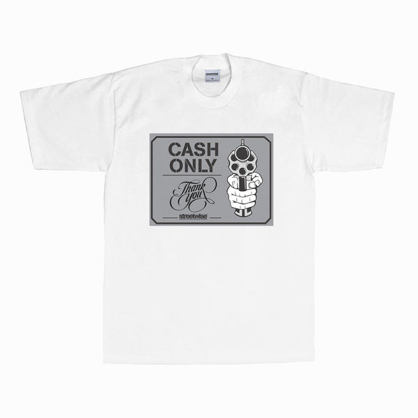 Cash Only T-Shirt (White)