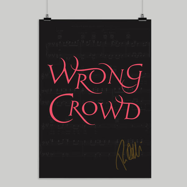 Wrong Crowd Signed A2 Poster