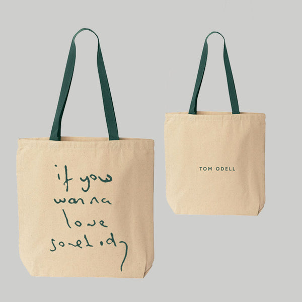 IF YOU WANNA LOVE SOMEBODY TOTE BAG