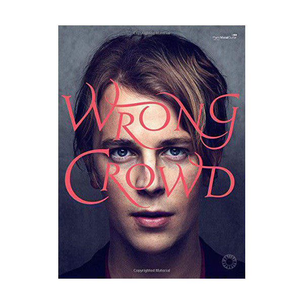 Wrong Crowd Songbook
