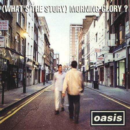 (WHAT'S THE STORY) MORNING GLORY? MP3
