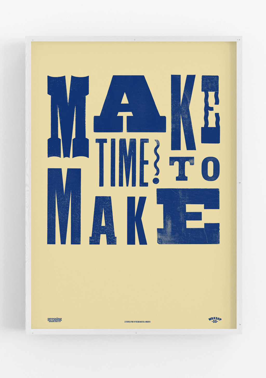 MAKE TIME TO MAKE Blue / Yellow