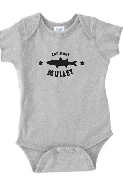 "Infant ""Eat More Mullet"" Onesie"