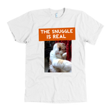 Snuggle is Real T-Shirt