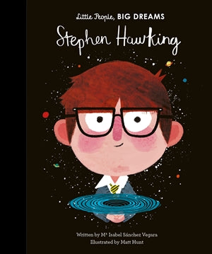 Stephen Hawking: Little People, Big Dreams