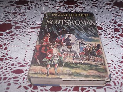 VINTAGE THE SCOTSWOMAN BY: INGLIS FLETCHER MILITARY ADVENTURE 1ST EDITION C 1954