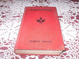 VINTAGE NOVEL WALLFLOWERS BY; TEMPLE BAILEY CLASSIC FIRST EDITION HC 1927