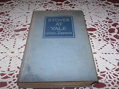 1912 STOVER AT YALE PRAISED BY F. SCOTT FITZGERALD TEXTBOOK OF HIS GENERATION #1 - Back from the dead antiques