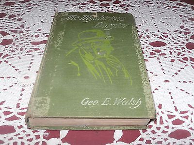 ANTIQUE The Mysterious Burglar George E. Walsh 1901 HC 1ST EDITION MYSTERY - Back from the dead antiques