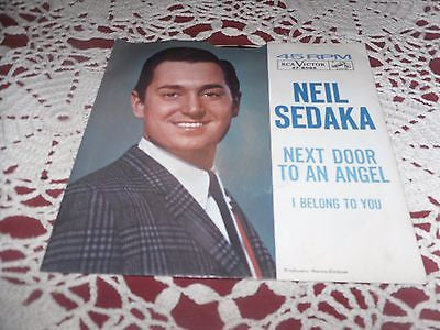 45 w/PS Neil Sedaka: Next Door To An Angel \ I Belong To You; Original RCA MINT- - Back from the dead antiques