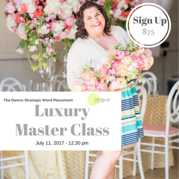 12. Luxury Master Class : Strategic Word Placement