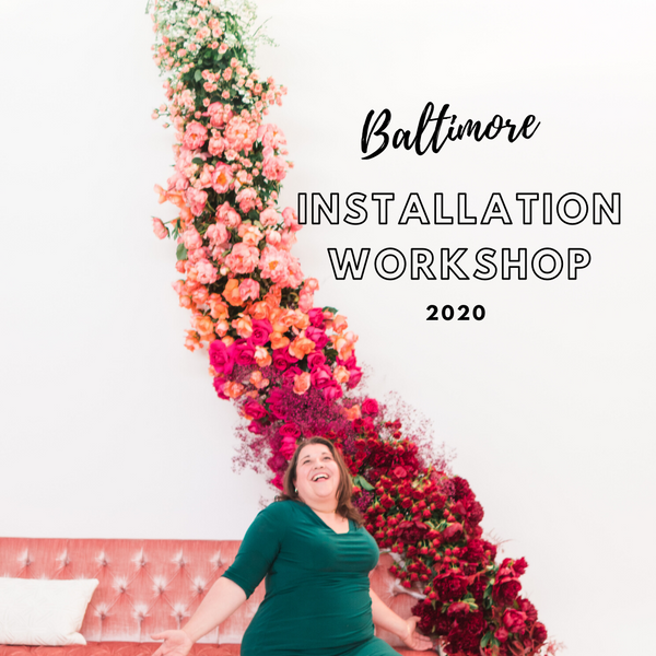 Baltimore Workshop: Floral Installation Tour