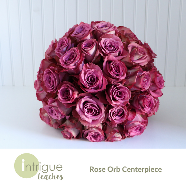 Rose Orb Centerpiece