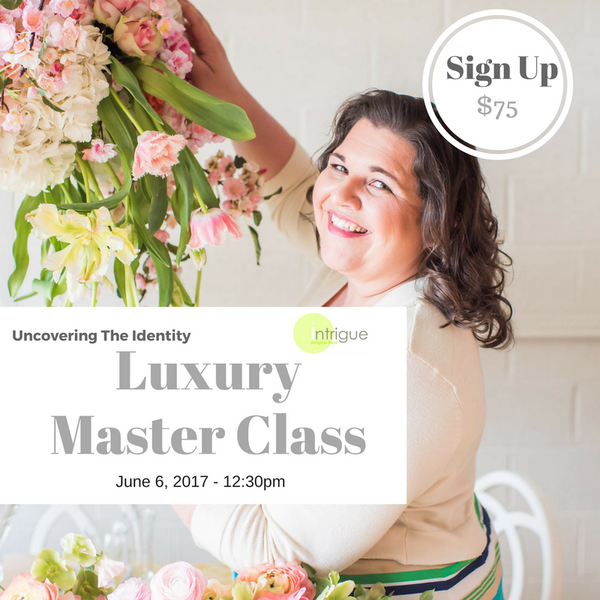 7. Luxury Master Class : Uncovering The Identity