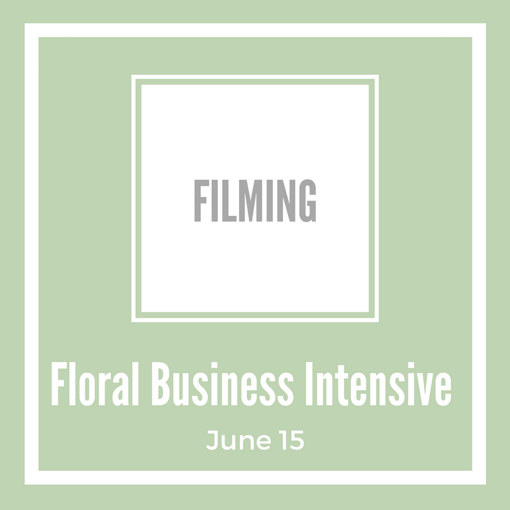 Floral Business - Intensive (FILMING)