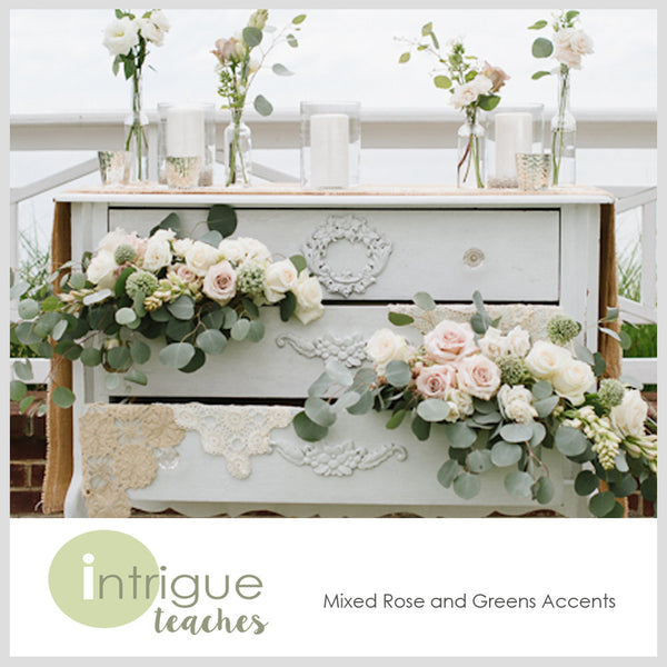 Mixed Rose & Greens Accents