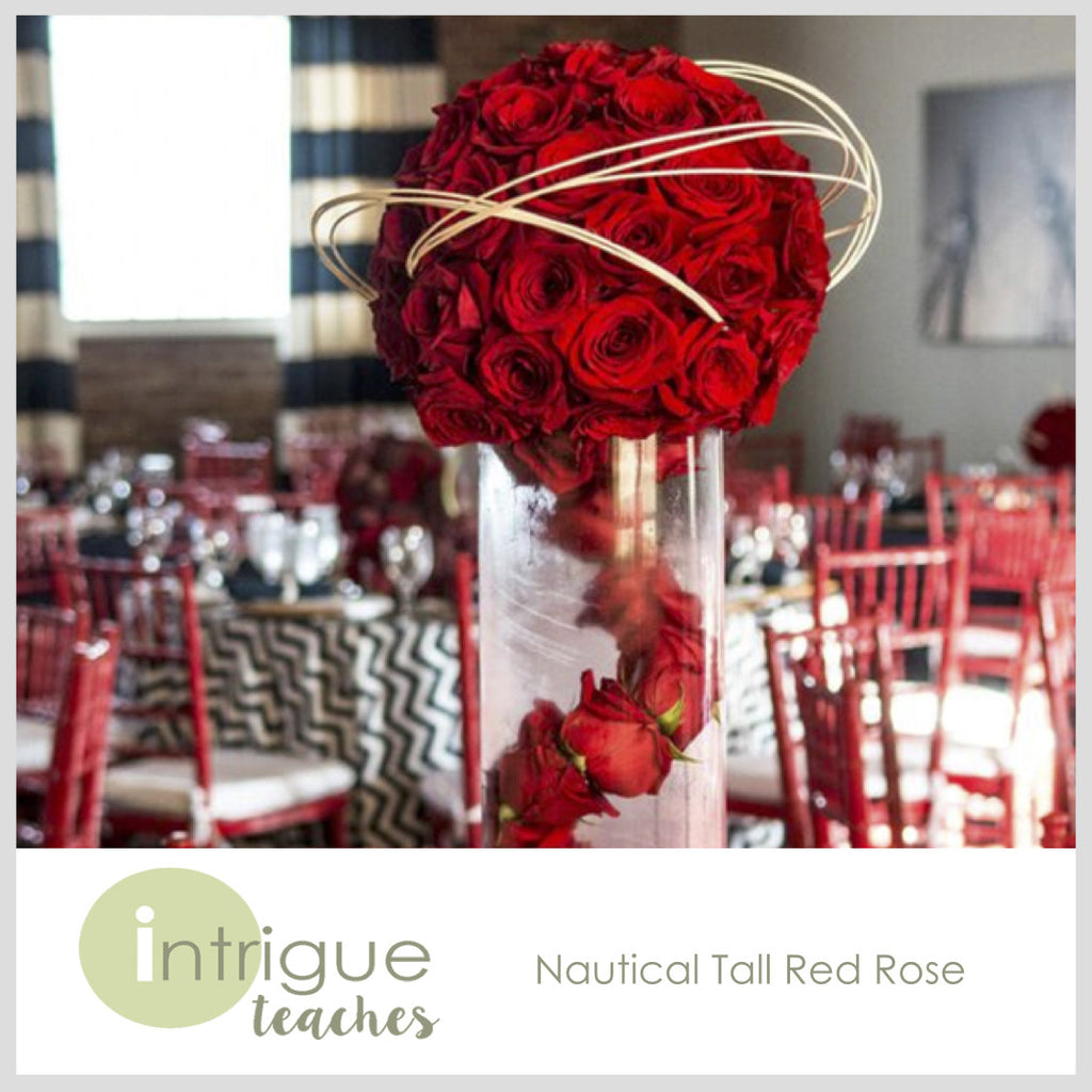 Nautical Tall Red Rose Intrigue Teaches