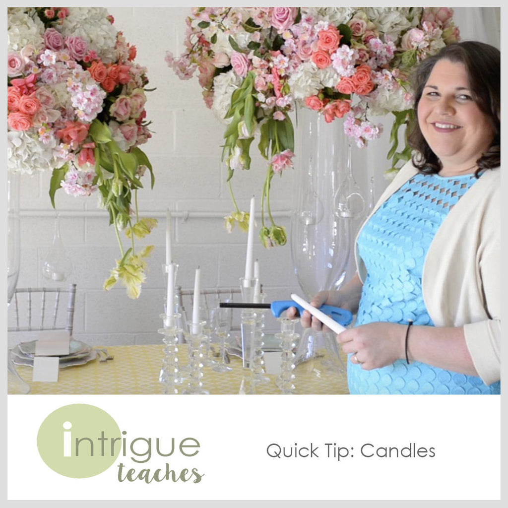 Quick Tip- Candles
