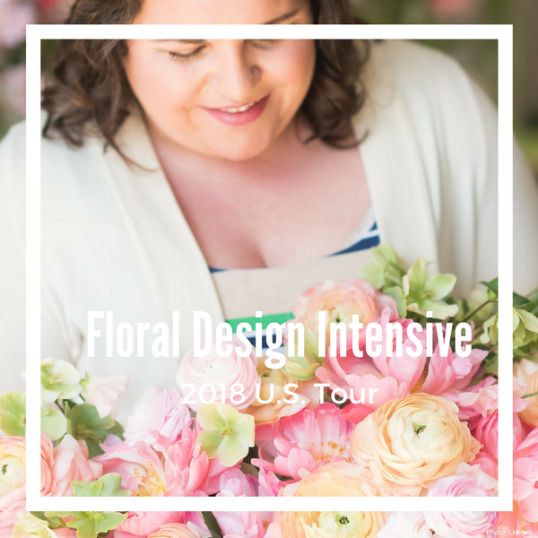 Floral Design Intensive - 2018 Tour