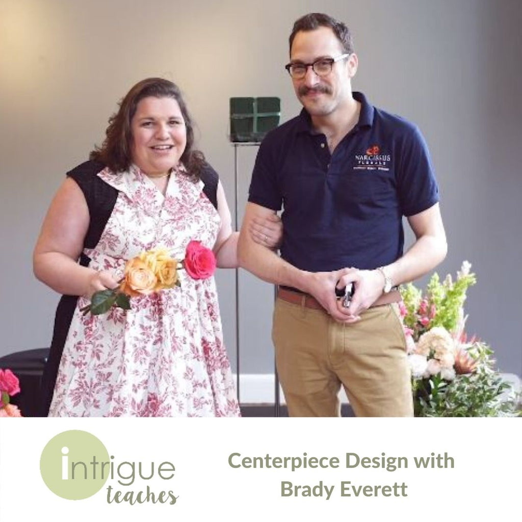 Centerpiece Design with Brady Everett