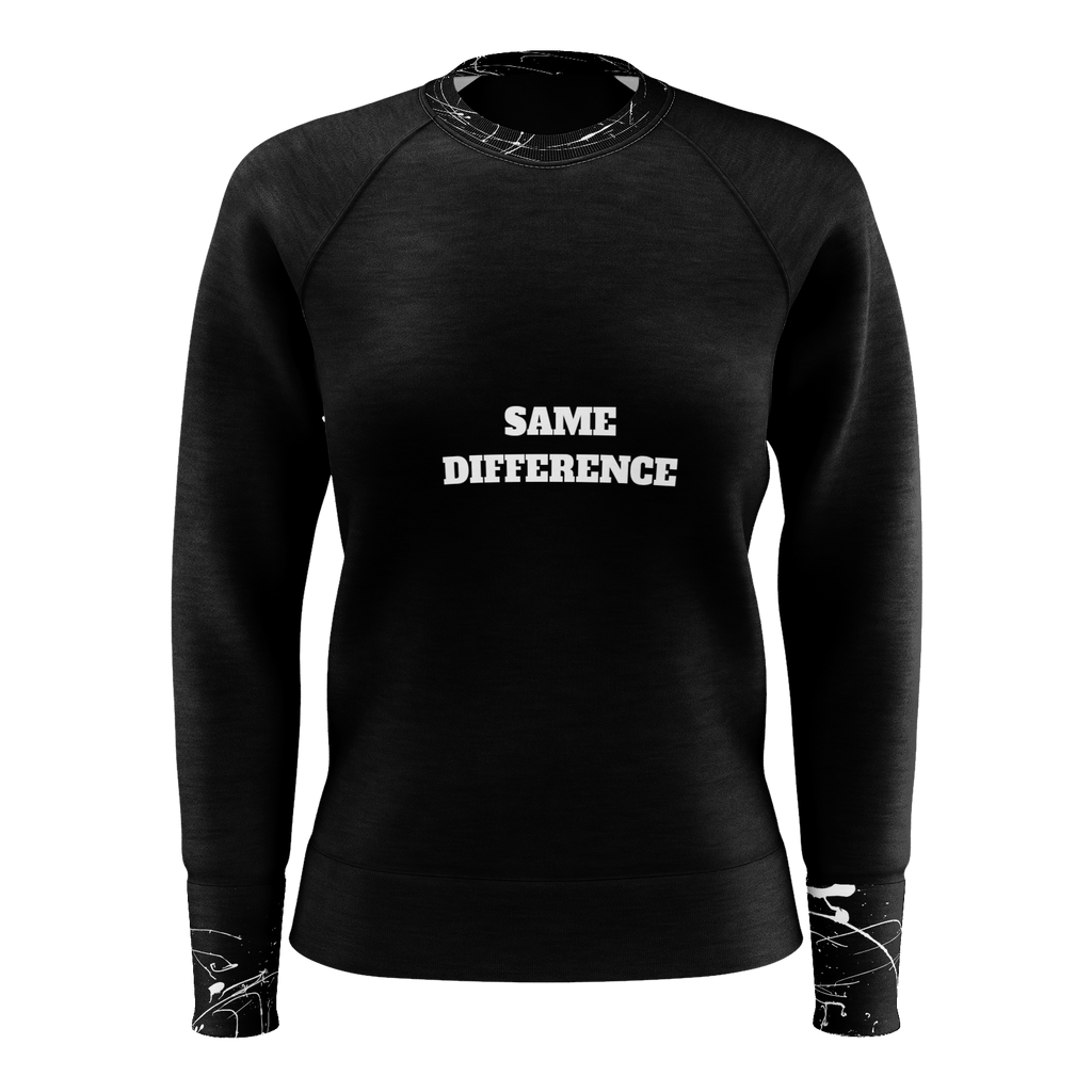 SAME DIFFERNECE WOMEN SWEAT SHIRT